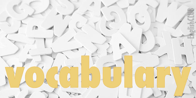 vocabulary 640 1 - 5 Common Mistakes In Learning English Speaking