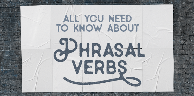 17 - 30 Common Phrasal Verbs That You Should Know For English Speaking