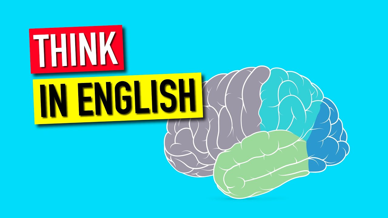 maxresdefault 8 - How to Stop Translating in Your Head and Start Thinking in English
