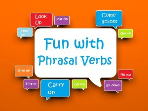 sach hay ve Phrasal Verbs 300x225 - 30 Common Phrasal Verbs That You Should Know For English Speaking