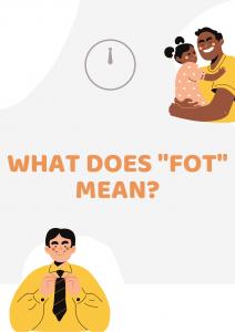WHAT DOES FOT MEAN 212x300 - Fot Meaning - What Does Fot Mean?