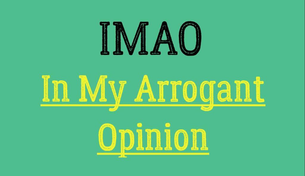 imao full form 1024x592 1 - IMAO Meaning - What Does IMAO Mean?