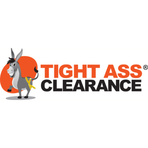 TightAssClearance - Tight Ass - Tight Ass Meaning