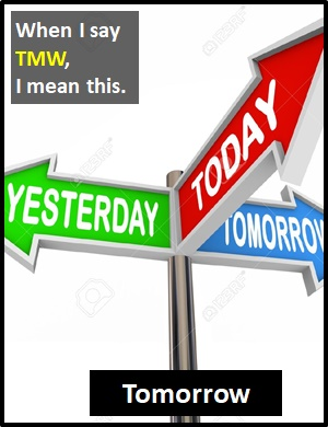 TMW definition - TMW Meaning - What Does TMW Mean?